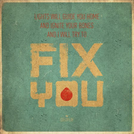 FIX YOU – COLDPLAY