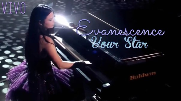 YOUR STAR – EVANESCENCE
