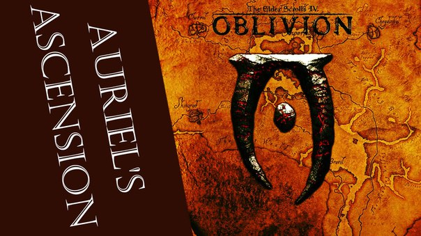 OBLIVION – AURIEL'S ASCENSION (THE ELDER SCROLLS)